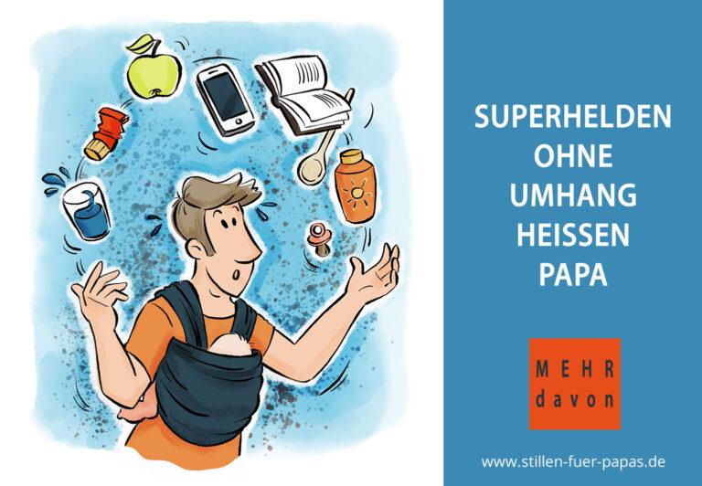 Superhelden ohne Umhang heissen Papa